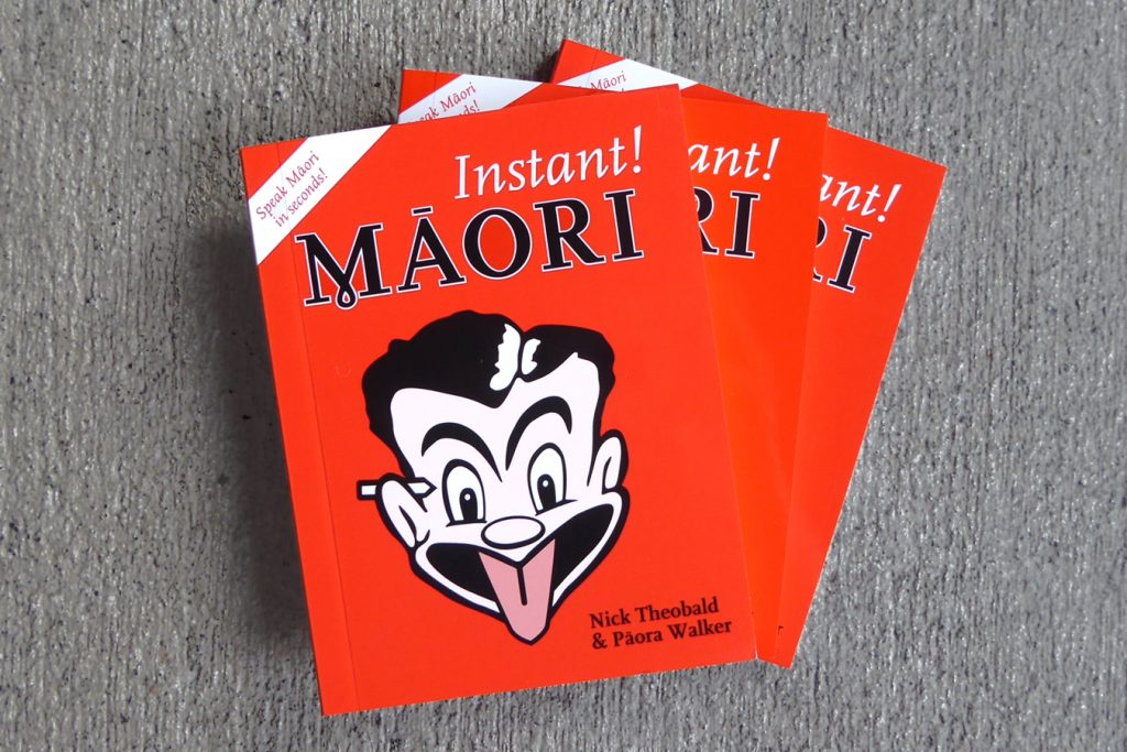 Instant Maori, a pocket-sized teach yourself book from Kura Gallery